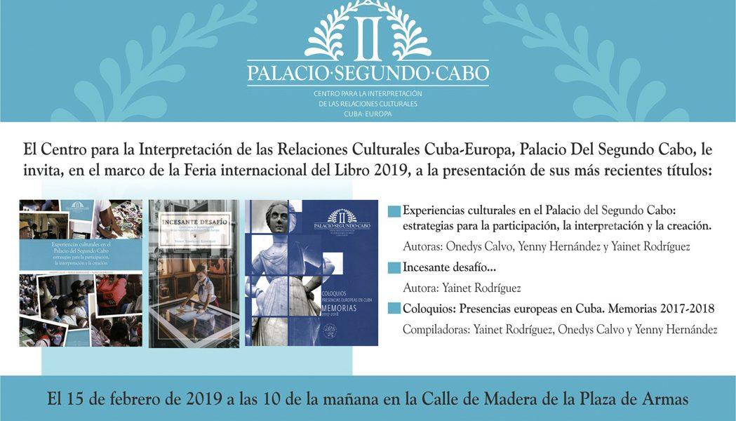 Presentación de las publicaciones del Palacio del Segundo Cabo