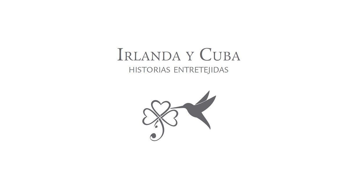 Irlanda y Cuba. Historias entretejidas