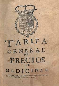 """Portada de """"Tarifa general de precios de medicinas"""" (1723), considerado el primer impreso de Cuba, del cual, al menos, se conserva un ejemplar en la Biblioteca Nacional José Martí."""
